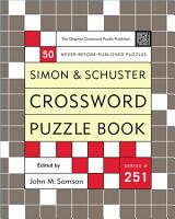 Simon and Schuster Crossword Puzzle Book  251 PDF