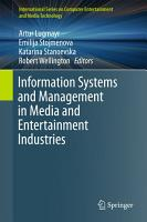 Information Systems and Management in Media and Entertainment Industries PDF