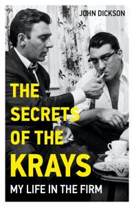 The Secrets of The Krays   My Life in The Firm PDF
