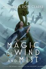 Magic of Wind and Mist