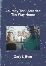 Journey Thru America The Way Home Volume Two