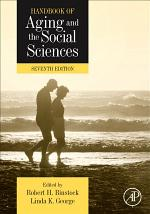 Handbook of Aging and the Social Sciences