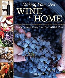 Making Your Own Wine at Home Book