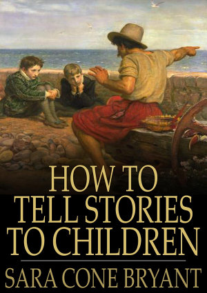 How to Tell Stories to Children PDF