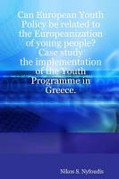 Can European Youth Policy be Related to the Europeanization of Young People  Case Study PDF