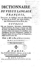 Dictionnaire du vieux langage françois: Volume1