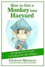 How to Get a Monkey Into Harvard