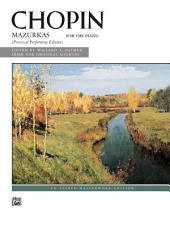 Mazurkas for the Piano: Practical Performing Edition