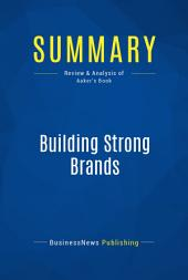 Summary: Building Strong Brands: Review and Analysis of Aaker's Book