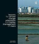 Lessons for Climate Change Adaptation from Better Management of Rivers