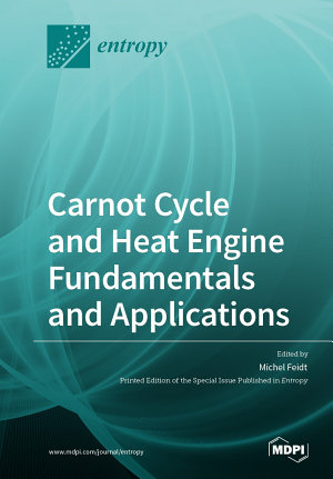 Carnot Cycle and Heat Engine Fundamentals and Applications PDF