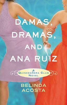 Damas  Dramas  and Ana Ruiz