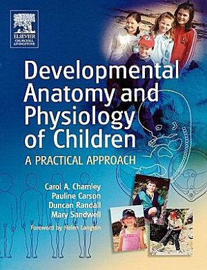 Developmental Anatomy and Physiology of Children