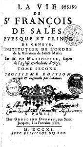 La Vie de St François de Sales,... par M. Marsollier,...