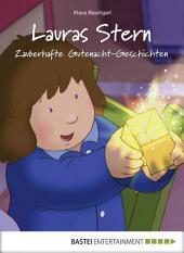Lauras Stern - Zauberhafte Gutenacht-Geschichten