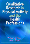 Qualitative Research In Physical Activity And The Health Professions Book PDF