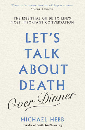 Let   s Talk about Death  over Dinner