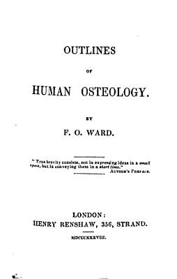 Outlines of Human Osteology