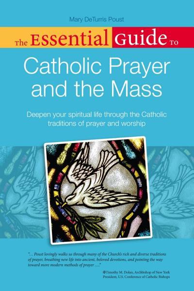 The Essential Guide to Catholic Prayer and the Mass Pdf Book