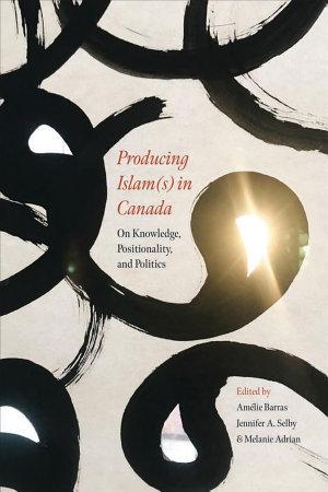 Producing Islam s  in Canada