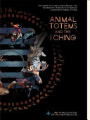 Animal Totems and the I Ching