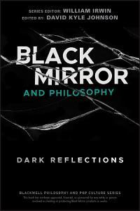 Black Mirror and Philosophy PDF