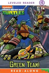 Green Team! (Teenage Mutant Ninja Turtles)