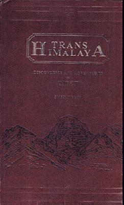 Trans Himalayas   Discoveries and Adventures in Tibet   3 Vols  PDF