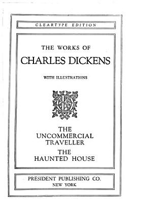 The Uncommercial Traveller   The Haunted House PDF