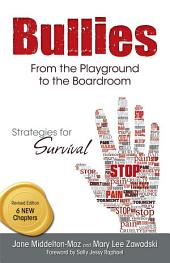 Bullies, Revised: From the Playground to the Boardroom