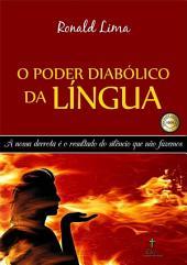 O Poder Diabólico Da Língua