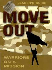 Move Out: Warriors on a Mission