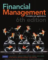 Financial Management: Principles and Applications: Edition 6
