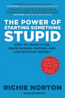 The Power Of Starting Something Stupid PDF