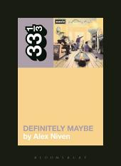 Oasis' Definitely Maybe