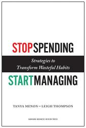 Stop Spending, Start Managing: Strategies to Transform Wasteful Habits