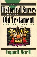 An Historical Survey of the Old Testament PDF