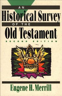 An Historical Survey of the Old Testament Book