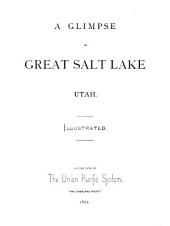 A Glimpse of Great Salt Lake, Utah: On the Line of the Union Pacific System, the Overland Route