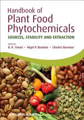 Handbook of Plant Food Phytochemicals: Sources, Stability and Extraction
