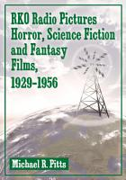 RKO Radio Pictures Horror  Science Fiction and Fantasy Films  1929   1956 PDF