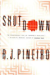 Shutdown: A Thriller