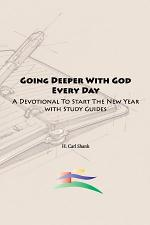 Going Deeper With God Every Day