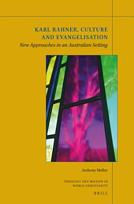 Karl Rahner  Culture and Evangelization