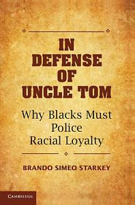 In Defense of Uncle Tom PDF