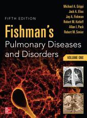 Fishman s Pulmonary Diseases and Disorders  2 Volume Set  5th edition PDF