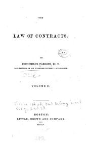 The Law of Contracts: Volume 2