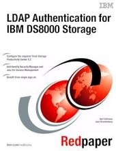 LDAP Authentication for IBM DS8000 Storage