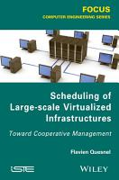 Scheduling of Large scale Virtualized Infrastructures PDF