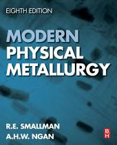 Modern Physical Metallurgy: Edition 8